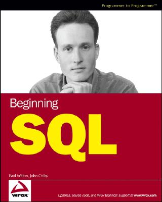 Beginning Sql By Wilton, Paul/ Colby, John W.