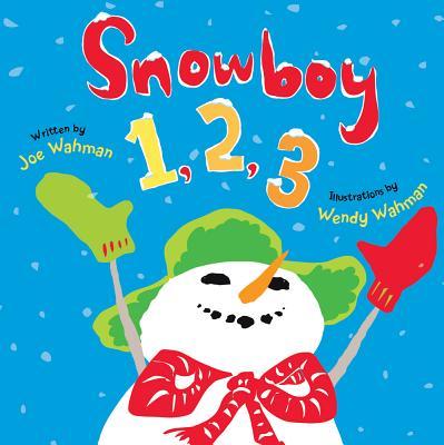 Snowboy 1, 2, 3 By Wahman, Wendy (ILT)/ Wahman, Joe