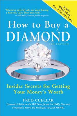 How to Buy a Diamond By Cuellar, Fred
